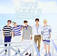 Boys Meet U by SHINEE (2013-08-21)