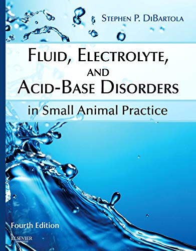 Download Fluid, Electrolyte, and Acid-Base Disorders in Small Animal Practice, 4e 1437706541