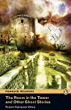 Penguin Readers: Level 2 THE ROOM IN THE TOWER AND THER GHOST STORIES (MP3 PACK) (Pearson English Graded Readers)