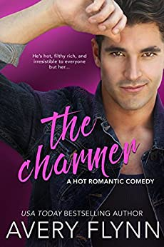 The Charmer (A Hot Romantic Comedy) (Harbor City Book 2) by [Flynn, Avery]