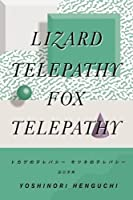 Lizard Telepathy, Fox Telepathy