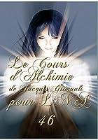 Cours d'Alchimie Traditionnelle 46 de La Nouvelle Atlantide par Jacques Grimault [並行輸入品]