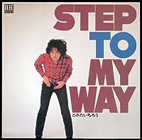 Step to My Way by Ichiro Tomita