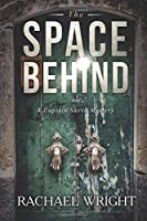 The Space Behind: Captain Savva Mysteries Book 3