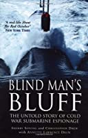 Blind Man's Bluff: The Untold Story of Cold War Submarine Espionage by Sherry Sontag(2000-08-03)
