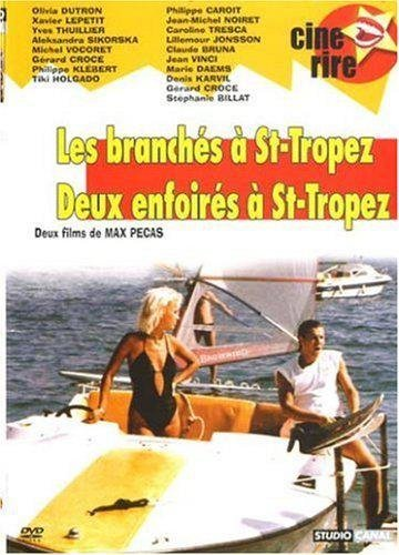 Max Pecas : Les Branchés à St Tropez / Deux enfoirés à St Tropez