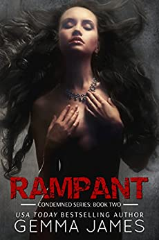 Rampant (Condemned Book 2) by [James, Gemma]