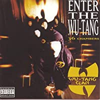 Enter The Wu Tang: ( 36 Chambers ) ( US Version ) by Wu-Tang Clan (1993-10-07)