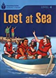 Lost at Sea (Foundations Reading Library: Level 4)