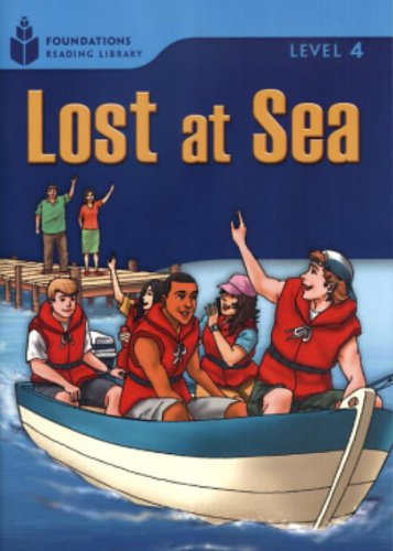 Lost at Sea (Foundations Reading Library: Level 4)の詳細を見る