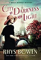 City of Darkness and Light: A Molly Murphy Mystery (Molly Murphy Mysteries) by Rhys Bowen(2015-01-20)