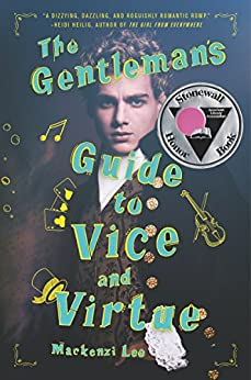 The Gentleman's Guide to Vice and Virtue (Montague Siblings Book 1) by [Lee, Mackenzi]