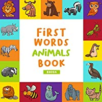 First Words Book Animals (First words book Collection)