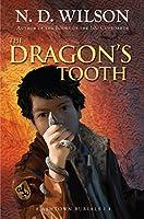 The Dragon's Tooth (Ashtown Burials #1)