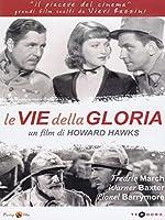 Le Vie Della Gloria [Italian Edition]