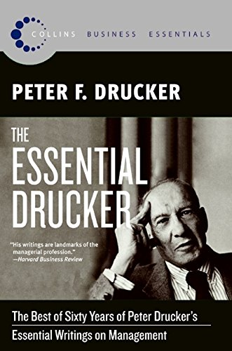 The Essential Drucker: The Best of Sixty Years of Peter Drucker's Essential Writings on Management (Collins Business Essentials)の詳細を見る