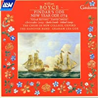 Boyce: Pindar's Ode; New Year Ode 1774 /Choir of New College, Oxford * Hanover Band * Lea-Cox (2002-01-22)