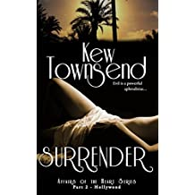 SURRENDER (Part 2) Hollywood Series (Hollywood Series - Affairs of the Heart)