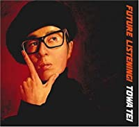 Future Listening! by Towa Tei (2007-04-18)