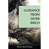 """The Guidance of """"Silver Birch"""""""