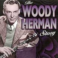 Woody Herman Story