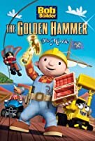 Bob the Builder: The Golden Hammer Movie [DVD] [Import]