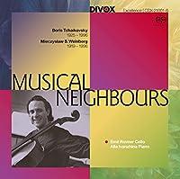 Musical Neighbours ボリス・チャイコフスキー&ミェチスワフ・ヴァインベルク:チェロ作品集[SACD-Hybrid]
