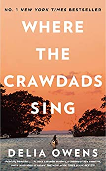 [Owens, Delia]のWhere the Crawdads Sing (English Edition)