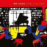 Em Casa Com Luiz Eca