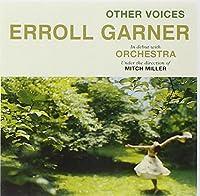 Other Voices by Erroll Garner (2010-07-13)