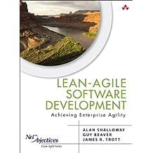 Lean-Agile Software Development: Achieving Enterprise Agility (Net Objectives Lean-Agile Series)