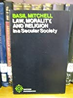 Law, Morality and Religion in a Secular Society (Oxford Paperbacks)