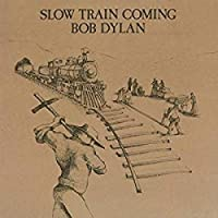 BOB DYLAN - SLOW TRAIN COMING (1 LP)