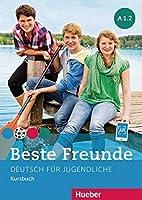 Beste Freunde: Kursbuch A1.2