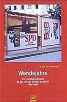 Wendejahre: Die Sozialdemokratie in der Zeit der Grossen Koalition 1966-1969
