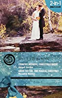 Country Midwife, Christmas Bride: AND Greek Doctor, One Magical Christmas (Mills & Boon Medical)