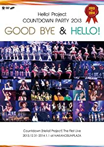 Hello!Project COUNTDOWN PARTY 2013 ~ GOOD BYE & HELLO!~ [DVD]