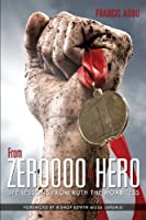 From Zeroooo to Hero