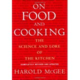 On Food & Cooking: The Science and Lore of the Kitchen