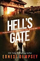 Hell's Gate: A Paranormal Archaeology Division Thriller