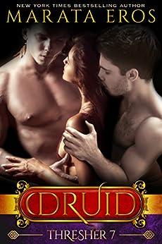 Thresher (#7): A Dark Alpha MFM Vampire Paranormal Menage Romance (The Druid Series) by [Eros, Marata]