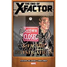 X-Factor Vol. 21: The End Of X-Factor (X-Factor (2005-2013))