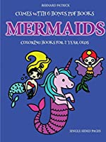 Coloring Books for 2 Year Olds (Mermaids)