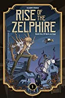 The Rise of the Zelphire 1: Of Bark and Sap