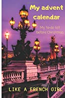 My advent calendar: Christmas planner notebook in french - planner 1 month -paris illustrations - Notebook to fill in to organize everything before Christmas Day ! journal to fill in - lined booklet - bullet - Christmas decoration -