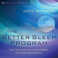 Better Sleep Program: Train Your Brain for Insomni