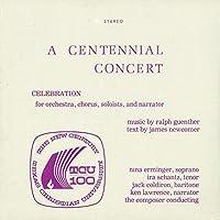 A Centennial Concert: Celebration