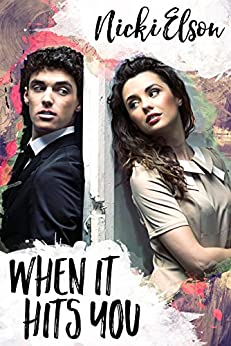 When It Hits You (The It Series Book 1) by [Elson, Nicki]
