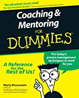 Coaching & Mentoring for Dummies (For Dummies Series)