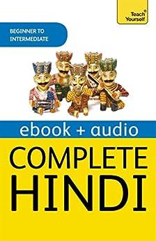 Complete Hindi Beginner to Intermediate Course: Enhanced Ebook (Teach Yourself) by [Weightman, Simon, Snell, Rupert]